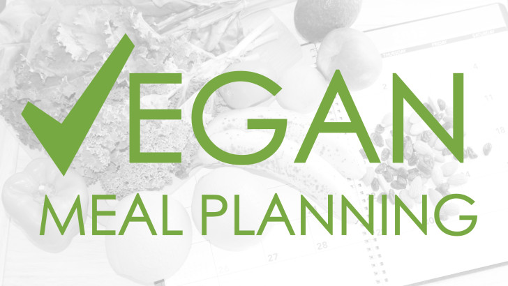 Vegan Meal Planning 101