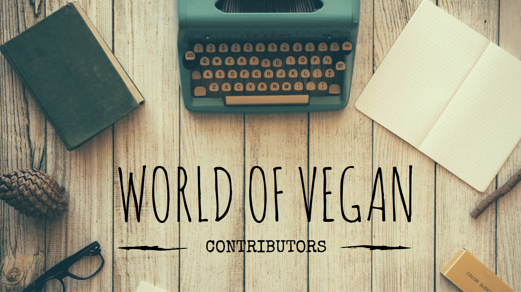 world of vegan contributor application