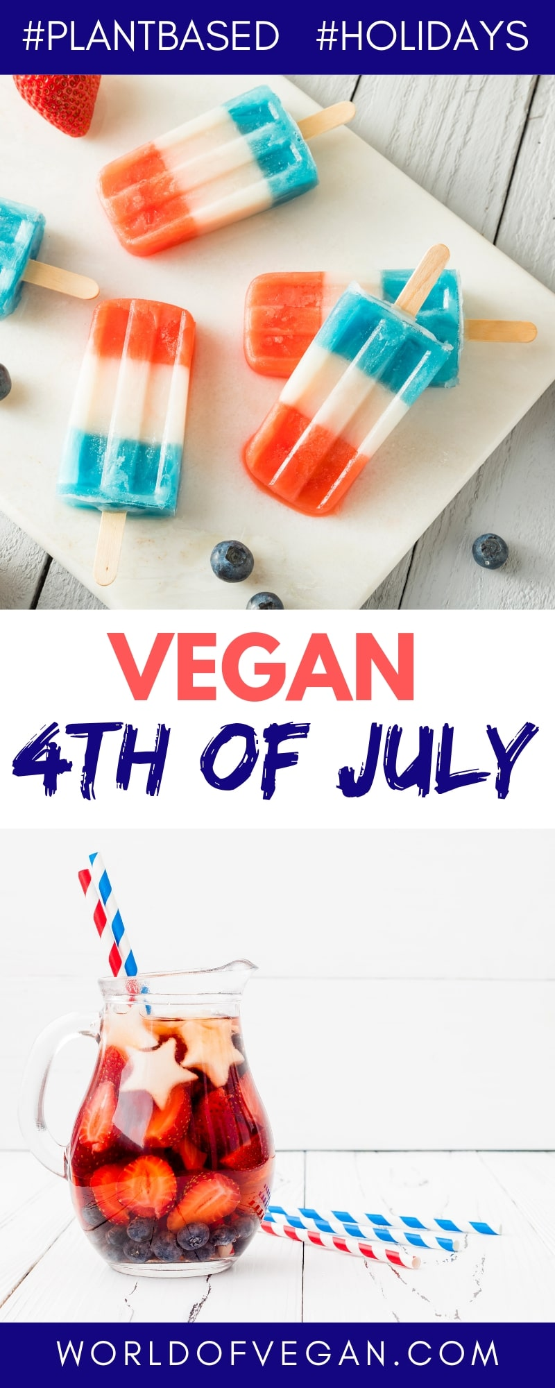 Festive 4th of July Vegan Foods | World of Vegan | #4thofjuly #vegan #party #food #holidays #summer #worldofvegan
