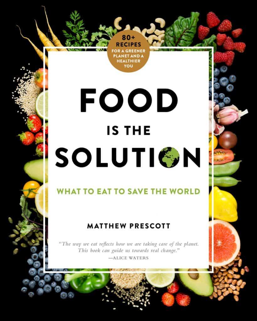 Food is the Solution cookbook by Matthew Prescott