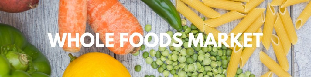 Whole Foods Market | Vegan Shopping Guide | WorldofVegan.com | #vegan #grocery #recipes #meals