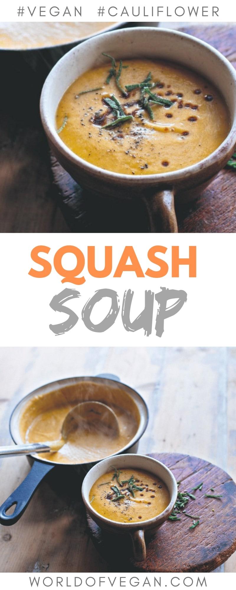 Easy Vegan Squash & Cauliflower Soup | Quick Vegan Dinner | WorldofVegan.com | #soup #vegan #cauliflower #squash #quick #healthy #worldofvegan