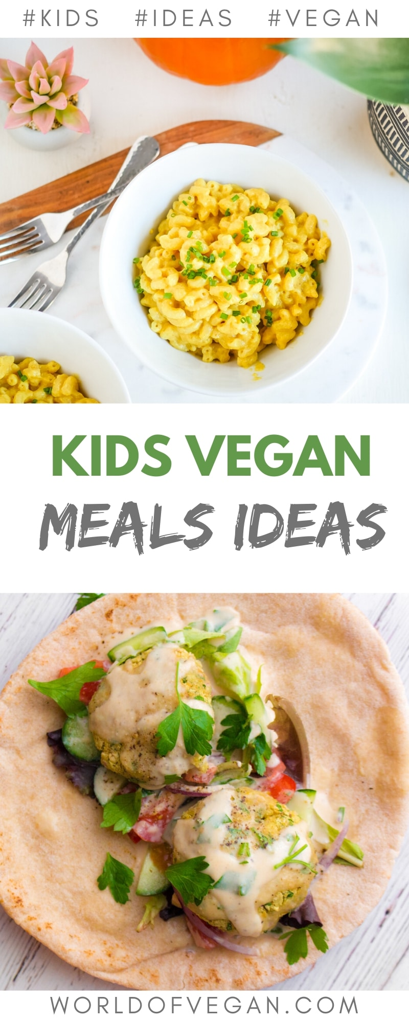 10 Vegan Meals Kids & Parents Will Love—Like Mac n Cheese! | World of Vegan | #kids #vegan #meals #recipe #ideas #easy #quick #macandcheese #wolrdofvegan