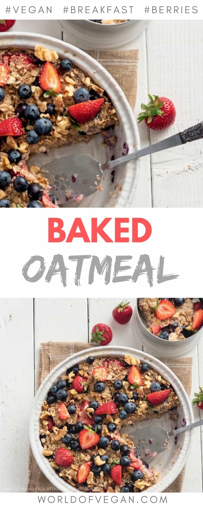 Baked Oatmeal with Berries | Easy Vegan Breakfast | World of Vegan | #breakfast #oatmeal #vegan #berries #baked #easy