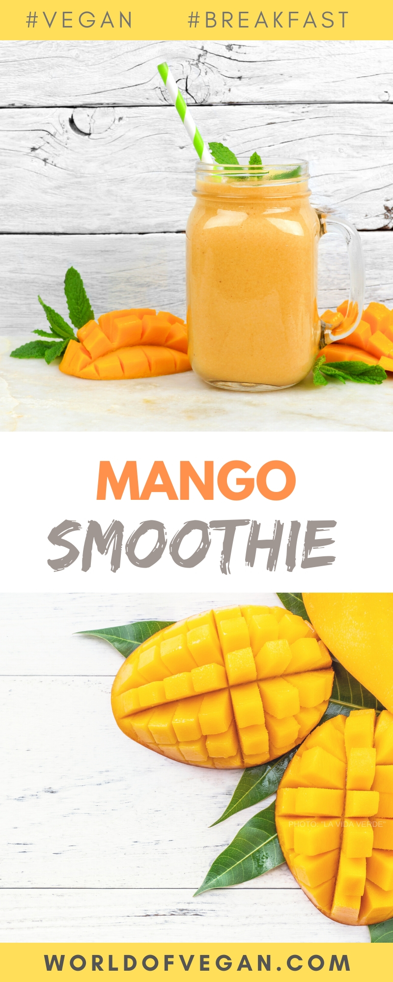 Tropical Mango Smoothie | World of Vegan | #mango #banana #smoothie #breakfast #vegan #worldofvegan