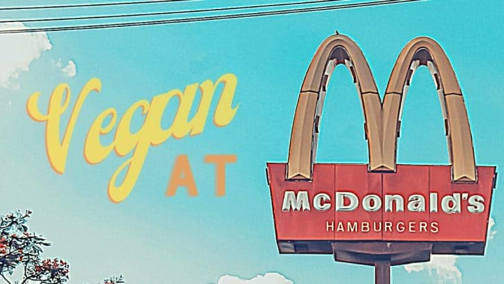 How to Order Vegan at McDonald's