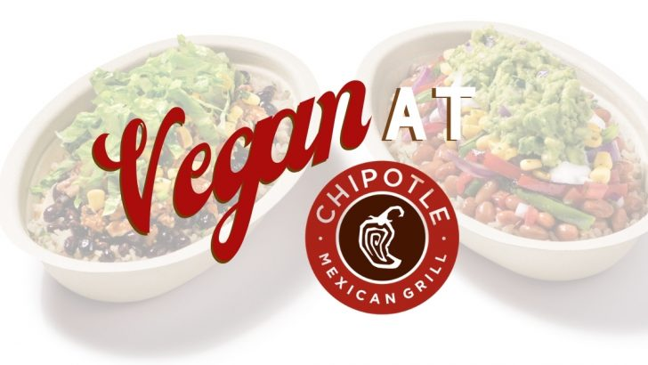 How to Order Vegan at Chipotle