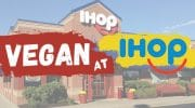How to Order Vegan at IHOP