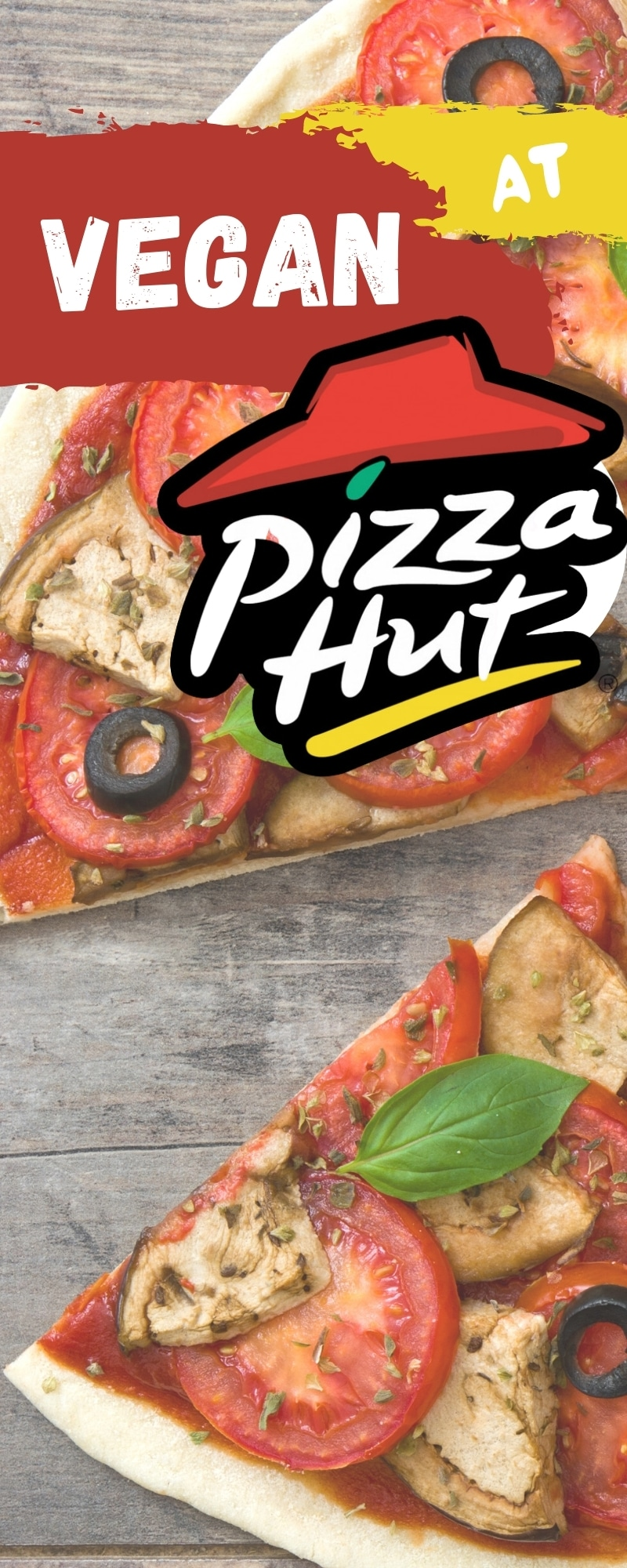Guide to Ordering Vegan at Pizza Hut