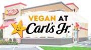 How to Order Vegan at Carl's Jr.